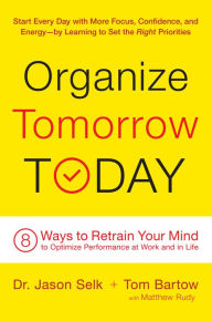 Organize tomorrow