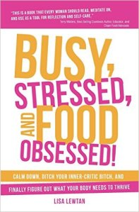 Busy Stressed and Food Obsessed book cover