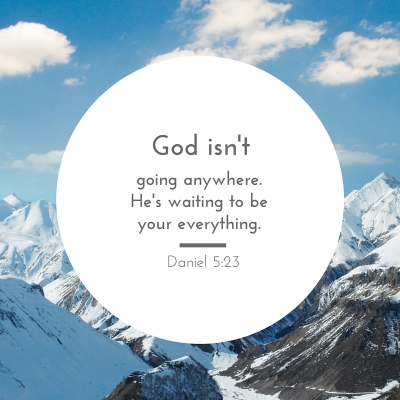 God isn't going anywhere
